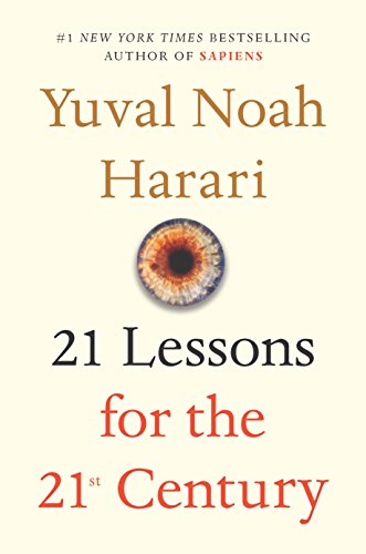 9780525512172: 21 Lessons for the 21st Century