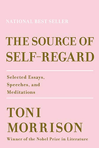 9780525521037: The Source of Self-Regard: Selected Essays, Speeches, and Meditations