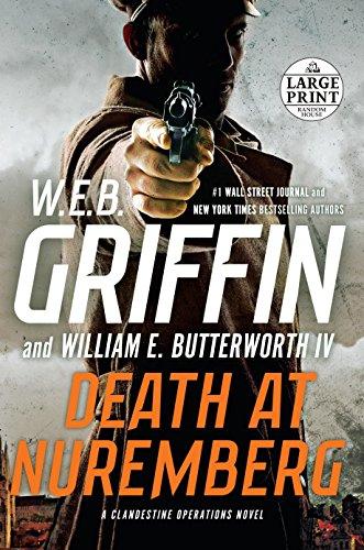 Death at Nuremberg (Random House Large Print): W.E.B. Griffin