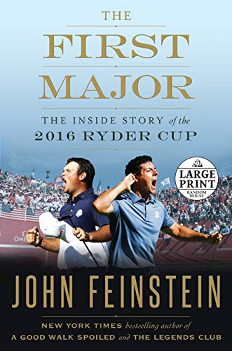 The First Major - Large Print: The Inside Story Of The 2016 Ryder Cup