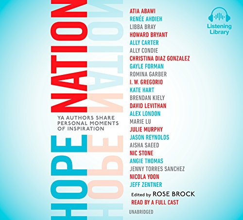 Cover of the book, Hope Nation: YA Authors Share Personal Moments of Inspiration.