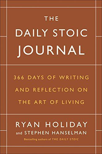 9780525534396: The Daily Stoic Journal: 366 Days of Writing and Reflection on the Art of Living
