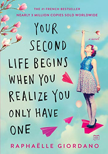 9780525535591: Your Second Life Begins When You Realize You Only Have One