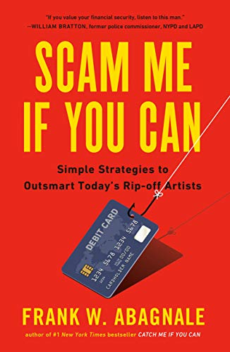 9780525538967: Scam Me If You Can: Simple Strategies to Outsmart Today's Rip-off Artists