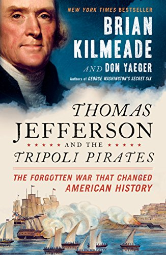9780525540472: Thomas Jefferson and the Tripoli Pirates: The Forgotten War That Changed American History