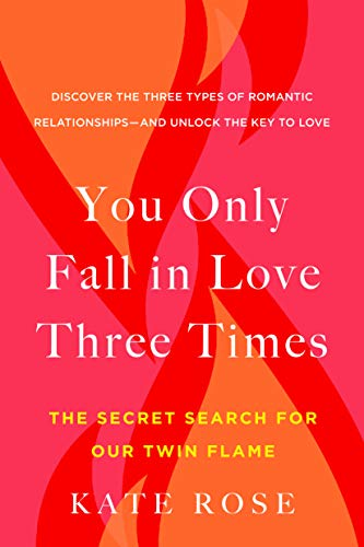9780525542728: You Only Fall in Love Three Times: The Secret Search for Our Twin Flame