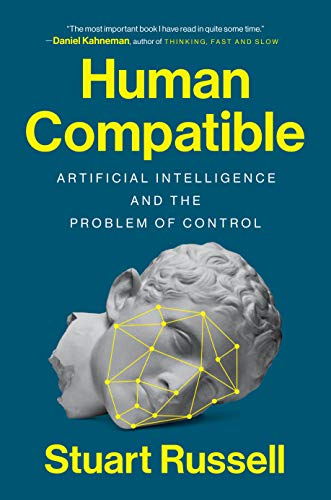9780525558613: Human Compatible: Artificial Intelligence and the Problem of Control