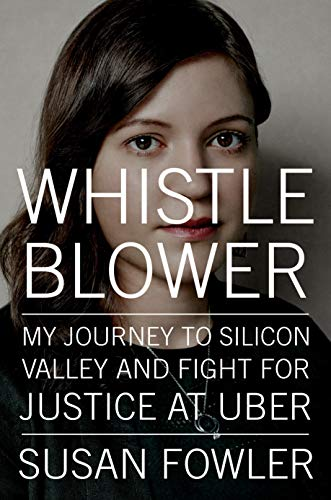 9780525560128: Whistleblower: My Journey to Silicon Valley and Fight for Justice at Uber
