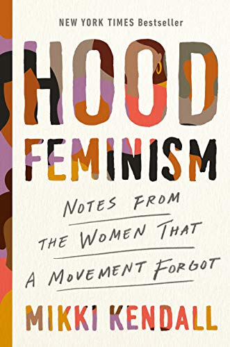 9780525560548: Hood Feminism: Notes from the Women That a Movement Forgot