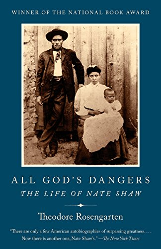 9780525562856: All God's Dangers: The Life of Nate Shaw
