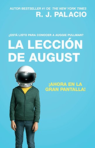 La lección de August (Movie Tie-In Edition): Palacio, R. J.