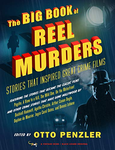 9780525563884: The Big Book of Reel Murders: Stories that Inspired Great Crime Films