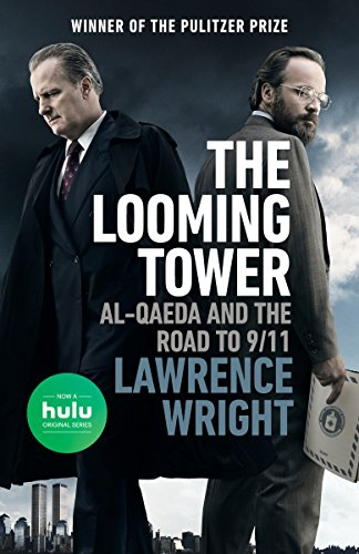 9780525564362: The Looming Tower (Movie Tie-In): Al-Qaeda and the Road to 9/11