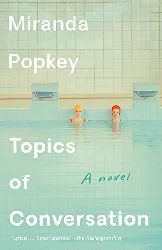 9780525566366: Topics of Conversation: A novel