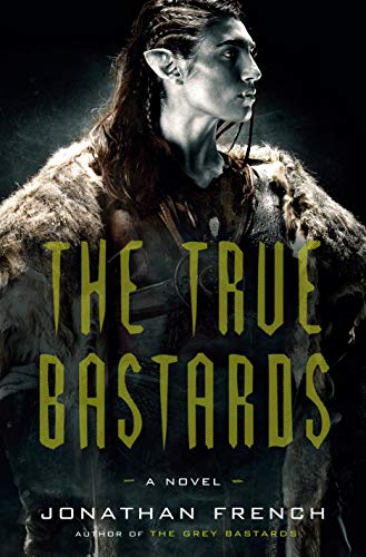 Book Cover: The True Bastards