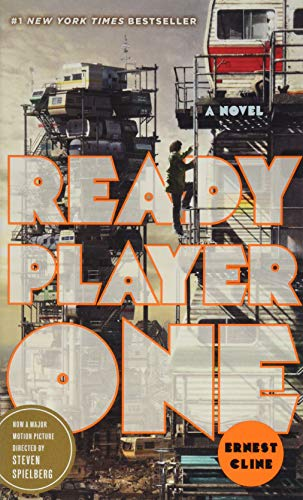 Ready Player One. Movie Tie-In: A Novel: Ernest Cline