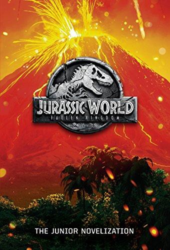 Jurassic World: Fallen Kingdom: The Junior Novelization: Lewman, David
