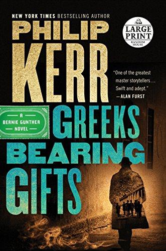 9780525589242: Greeks Bearing Gifts (Bernie Gunther)