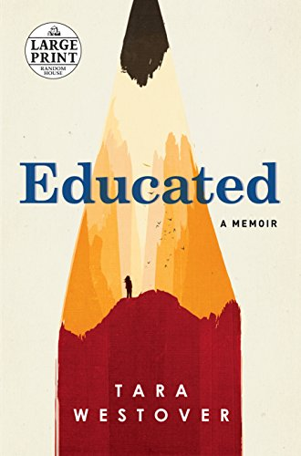 9780525589983: Educated: A Memoir (Random House Large Print)