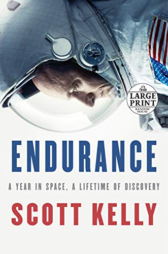 9780525590057: Endurance: A Year in Space, A Lifetime of Discovery (Random House Large Print)