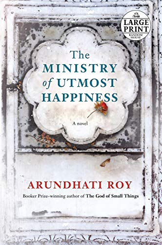 9780525590095: The Ministry of Utmost Happiness: A novel (Random House Large Print)