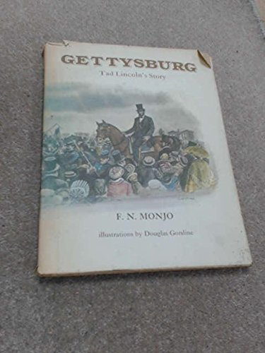Gettysburg: Tad Lincoln's story: Monjo, F. N