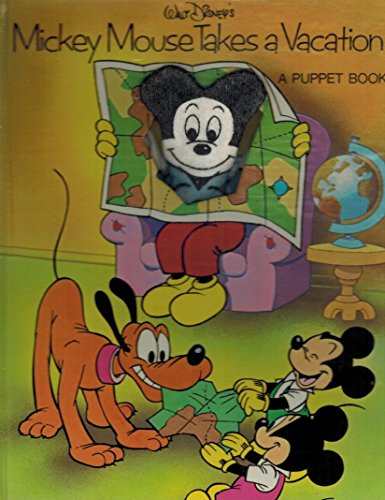 MICKEY MOUSE TAKES A VACATION (0525615482) by Disney Staff