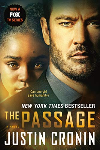 The Passage (TV Tie-in Edition): A Novel: Justin Cronin