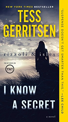 9780525619741: I Know a Secret Ri Exp: A Rizzoli & Isles Novel