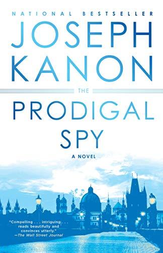 9780525621591: The Prodigal Spy: A Novel