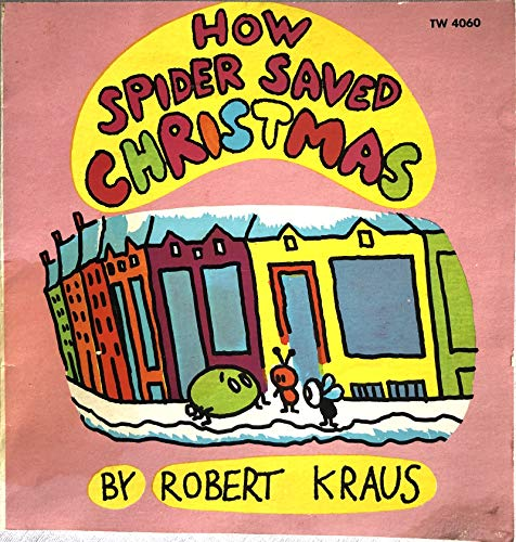 9780525623045: How Spider Saved Christmas