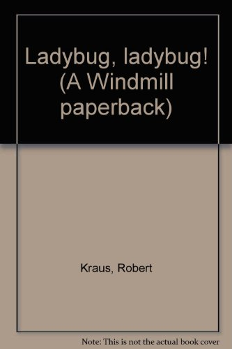 Ladybug, ladybug! (A Windmill paperback): Kraus, Robert