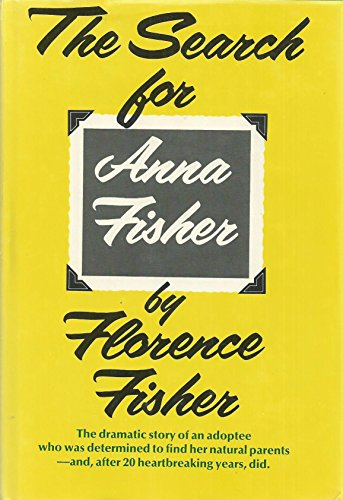 9780525630012: The Search for Anna Fisher