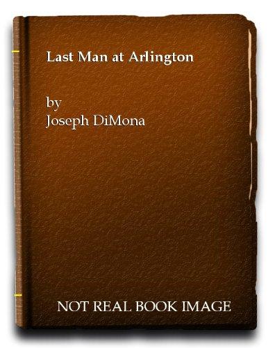 9780525630067: Last Man at Arlington