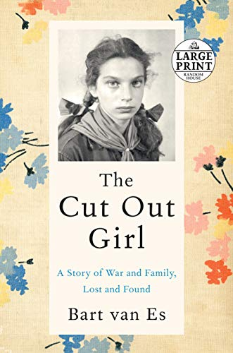 Cover of the book, The Cut Out Girl: A Story of War and Family, Lost and Found.