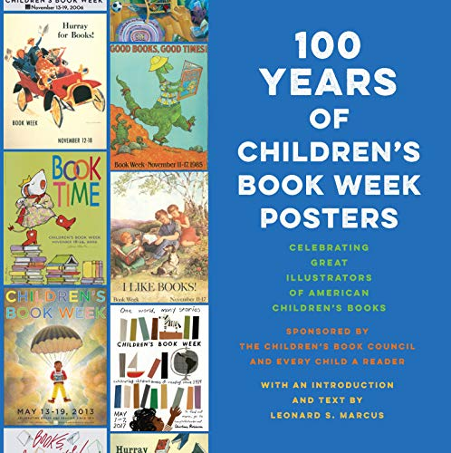 9780525645085: 100 Years of Children's Book Week Posters