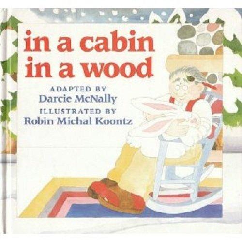 9780525650355: In a Cabin in a Wood