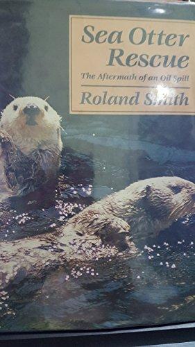 Sea Otter Rescue: Smith; Illustrator-Photographs