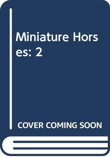 9780525650492: Miniature Horses: 2
