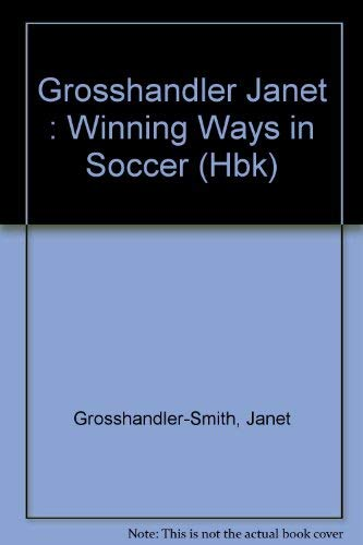 9780525650645: Winning Ways in Soccer: 9
