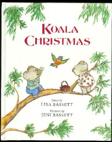 Koala Christmas: Lisa Bassett; Jeni