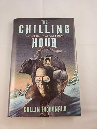 9780525651017: The Chilling Hour: Tales of the Real and Unreal