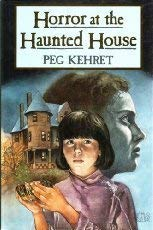 9780525651062: Kehret Peg : Horror at the Haunted House (HB)