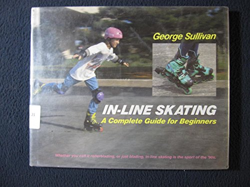 9780525651246: In-Line Skating: A Complete Guide For Beginners