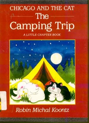 9780525651376: Chicago and the Cat: The Camping Trip