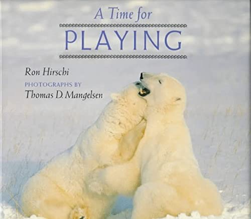 9780525651598: A Time for Playing (A How Animals Live Book)