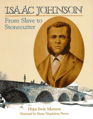 9780525651659: Isaac Johnson: From Slave to Stonecutter