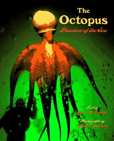 9780525651994: The Octopus: Phantom of the Sea