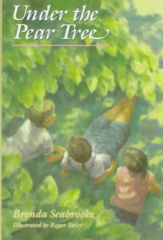 Under the Pear Tree: Seabrooke, Brenda