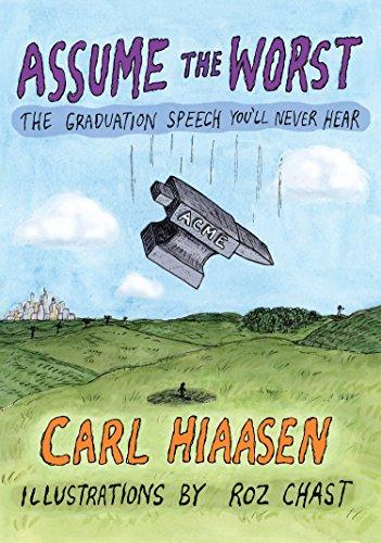 Book Cover: Assume the Worst: The Graduation Speech You'll Never Hear